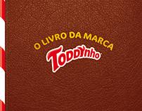 O Livro da Marca Toddynho - PepsiCo - BRANDBOOK