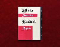 Make America Radical Again