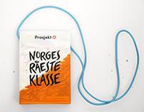Prosjekt O - Norges råeste klasse