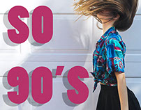 """SO 90s"" Magazine Fashion Story"