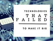Tech Failures: What Didn't Make It Big