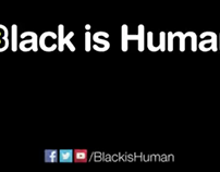Black is Human