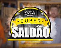 Campanha Promocional Varejo - Super Saldão