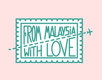 FROM MALAYSIA WITH LOVE - POSTAL CARDS PROJECT