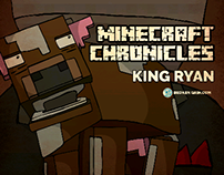 Minecraft Chronicles King Ryan Part 1