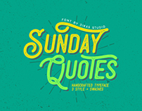Sunday Quote's - 3 Style Fonts
