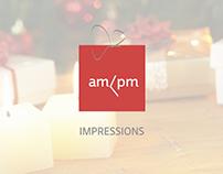 am/pm impressions
