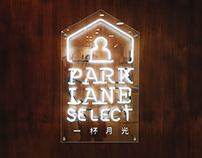 ParkLane Select 《一杯月光》