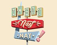 I Say Nay Nay! - John Pinette Piece