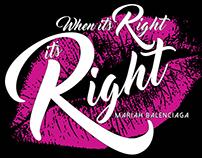 When It's Right, It's Right
