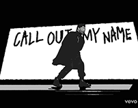 call out my name - the weeknd