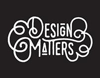 Design Matters Shirt
