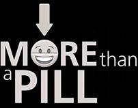 More Than A Pill