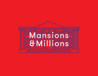 Mansions & Milions