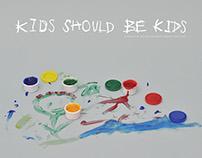 Kids Should Be Kids
