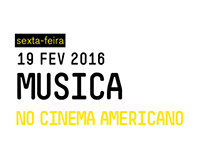 """Cartaz """"Música No Cinema Americano"""" - Casa da Música"""