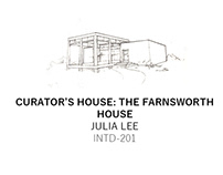 The Curator's House | The Farnsworth House Case Study
