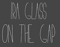 Ira Glass On The Gap - After Effects