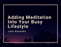Adding Your Meditation Into Your Busy Lifestyle