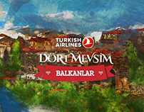 Dört Mevsim Balkanlar by Turkish Airlines - Case Study