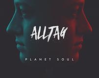 Alltag - Planet Soul