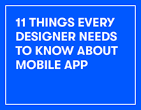 11 Things every designer Needs To Know About Mobile App