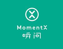 MomentX 瞬间