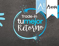 "DIGITAL CAMPAIGN / Samsung Trade-in ""Tu mejor Retorno"""