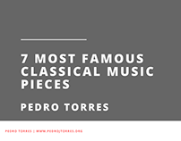 7 Most Famous Classical Music Pieces