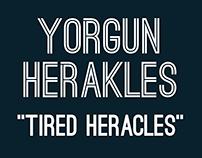 Yorgun Herakles / Tired Heracles