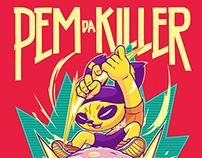 PEM da Killer