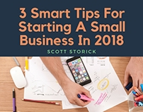 3 Smart Tips For Starting A Small Business In 2018