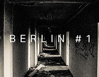 Deserted places #1 - Berlin 2014