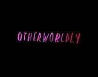 Otherworldly