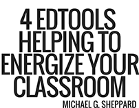 4 Edtools Helping To Energize Your Classroom