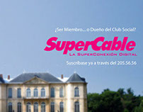 Supercable - Magazine Ads