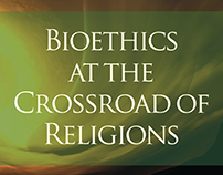 Bioethics at the Crossroads of Religions