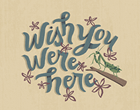 Wish You Were Here | Animated Lettering