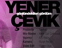 Yener Çevik - Gönlündekileri Gördüm (motion graphic)