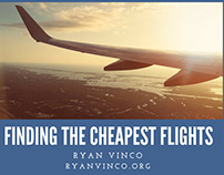 Finding The Cheapest Flights - Ryan Vinco