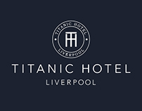 Titanic Hotel Liverpool Website Re-Design Concept