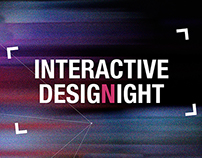INTERACTIVE DESIGN NIGHT | Graphic design for exposure