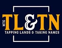Tapping Lands & Taking Names Logo Ideas