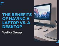 The Benefits Of A Laptop Vs. A Desktop