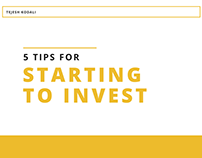 5 Tips for Starting to Invest - Tejesh Kodali