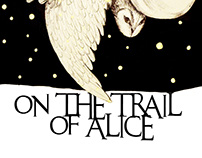 On The Trail of Alice