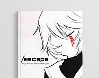 /Escape