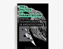 The Politics Of Parametricism