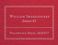 Shakespeare Sonnet 85, Letterpress
