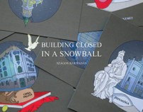 Building closed in a snowball